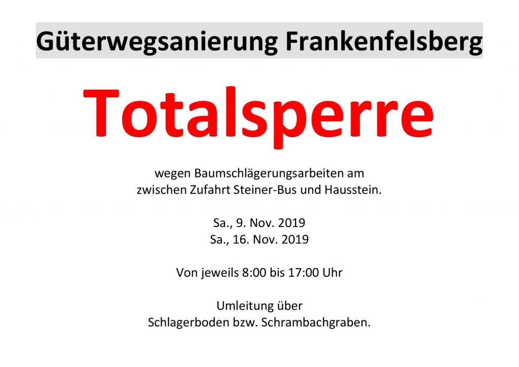 Güterwegsanierung in Frankenfels: Totalsperre Plakat