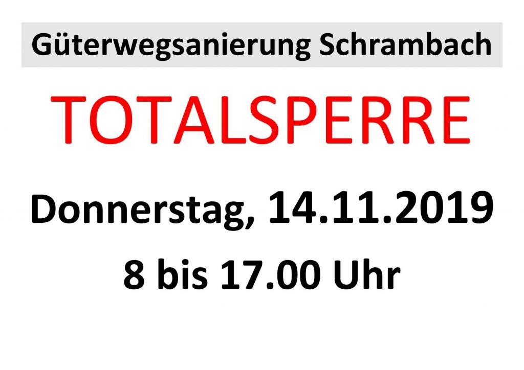 Totalsperre Schrambach November 2019 Plakat